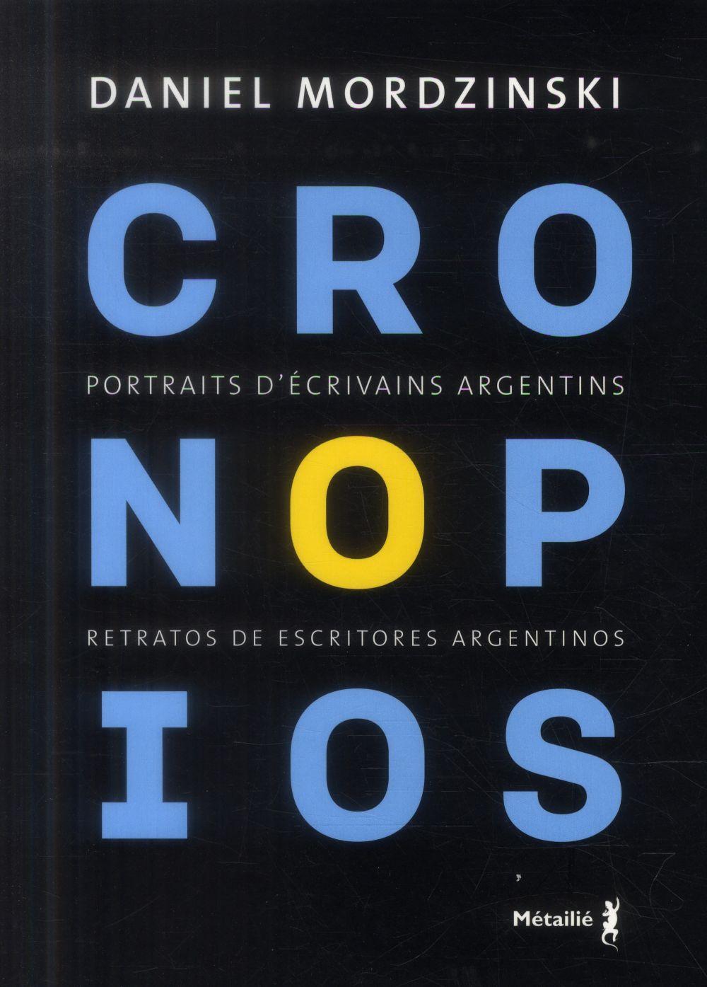 Cronopios ; portraits d'écrivains argentins