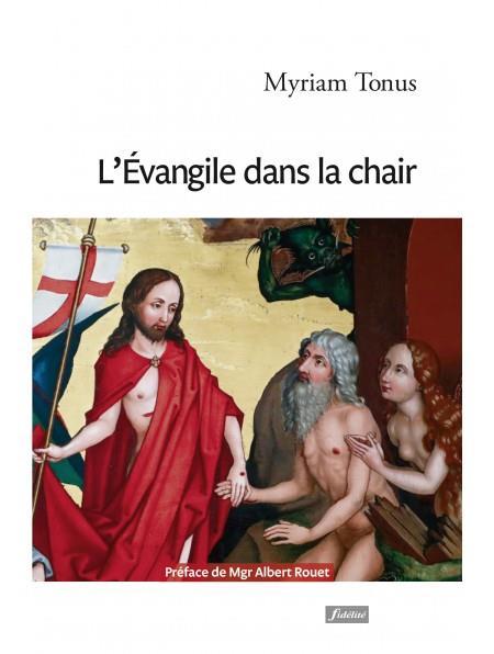 L'évangile dans la chair