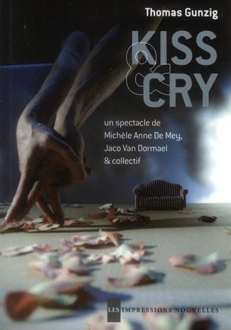 Kiss & Cry ; un spectacle de Michèle Anne de Mey et Jaco Van Dormael
