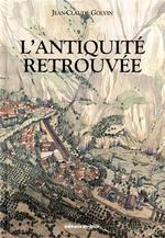 Couverture de L'Antiquite Retrouvee -- Fermeture Et Bascule Vers 9782877725910