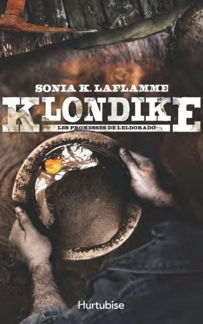 Klondike t.2 ; les promesses de l'Eldorado