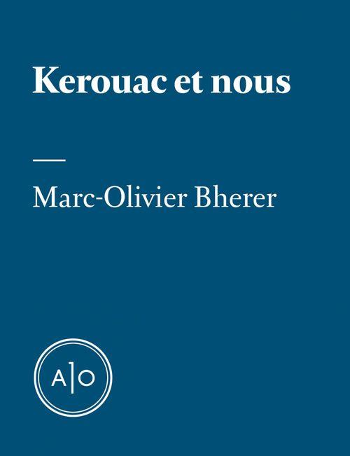 Kerouac et nous