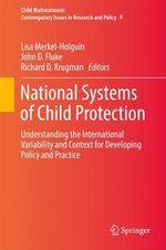 National Systems of Child Protection  - Richard D. Krugman - John D. Fluke - Lisa Merkel-Holguin