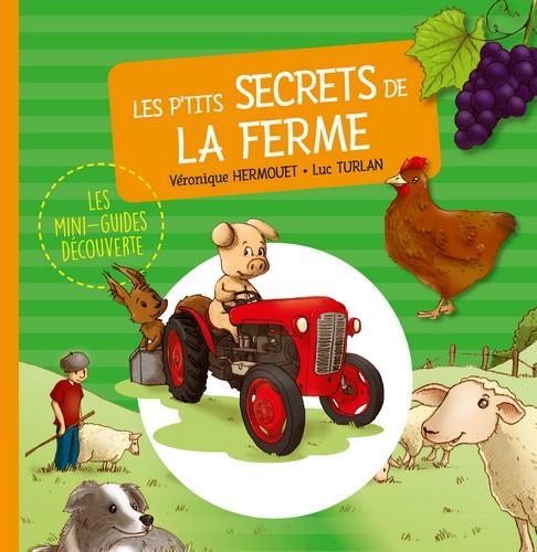 Les p'tits secrets de la ferme