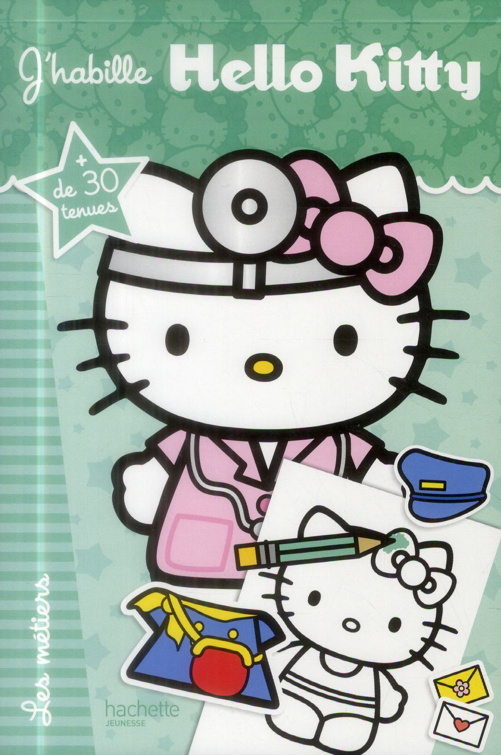 J'habille Hello Kitty ; les métiers