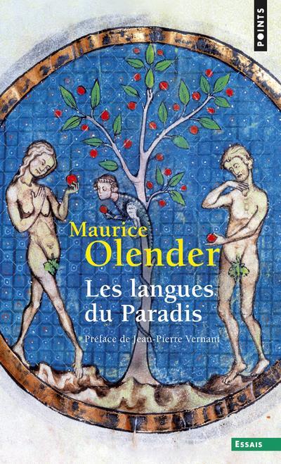 Les langues du paradis. aryens et semites : un couple providentiel