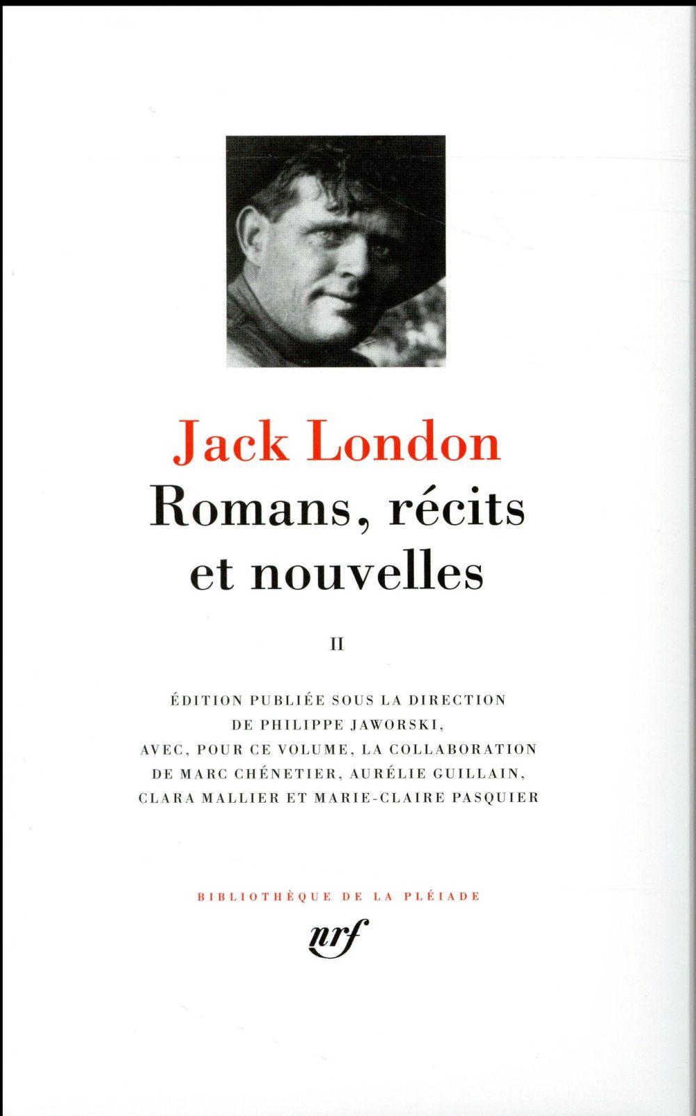 Jack London, romans, récits et nouvelles t.2