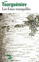Vente Livre Numérique : Les Eaux tranquilles  - Ivan Tourgueniev