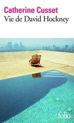 Vente EBooks : Vie de David Hockney  - Catherine Cusset