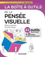 Vente EBooks : La boîte à outils de la pensée visuelle  - Béatrice Lhuillier - Caroline Tsiang
