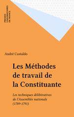 Vente EBooks : Les Méthodes de travail de la Constituante  - André Castaldo