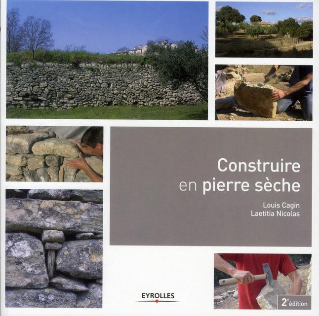 Construire En Pierre Seche (2e Edition)