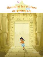 Vente Livre Numérique : Thoutii et les pilleurs de pyramides  - Charlotte Grossetête