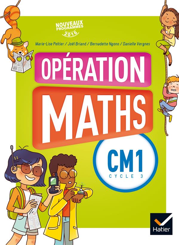Opération maths ; opérations maths ; CM1 ; livre de l'élève