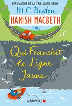 Vente Livre Numérique : Hamish Macbeth 5 - Qui franchit la ligne jaune  - M. C. Beaton