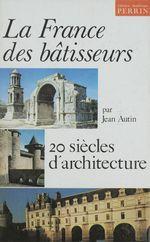 Vente Livre Numérique : France des batisseurs  - Jean Autin - Autin - Jean