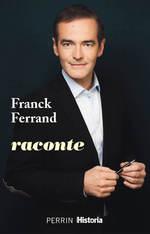 Vente EBooks : Franck Ferrand raconte  - Franck Ferrand