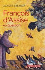Vente Livre Numérique : François d'Assise en questions  - Jacques Dalarun