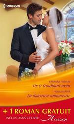 Vente EBooks : Un si troublant aveu - La danseuse amoureuse - La douceur d'aimer  - Fiona Harper - Barbara Hannay - Elizabeth August