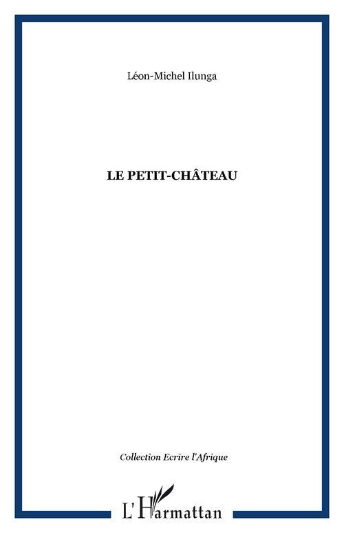 Le Petit-Château