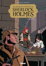 Vente Livre Numérique : Les Archives secrètes de Sherlock Holmes - Tome 02 NE  - Philippe Chanoinat