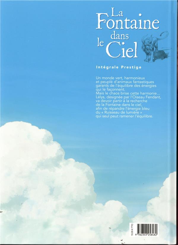 La fontaine dans le ciel ; Intégrale t.1 et t.2
