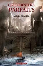 Vente EBooks : Les Derniers Parfaits  - Paul Beorn