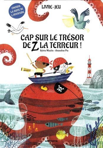 CAP SUR LE TRESOR DE Z LA TERREUR !