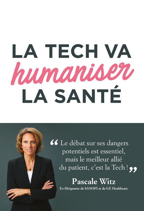 La tech va humaniser la santé
