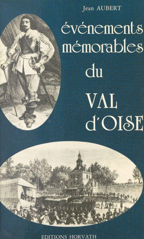 Événements mémorables du Val d'Oise
