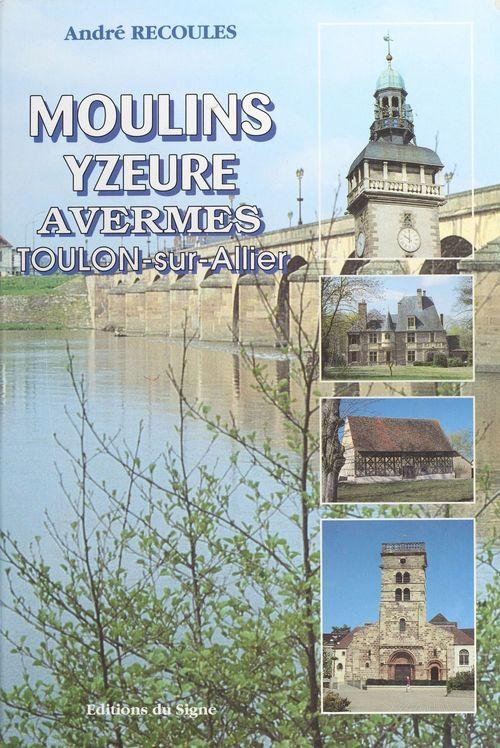 Moulins, Yzeure, Avermes, Toulon-sur-Allier