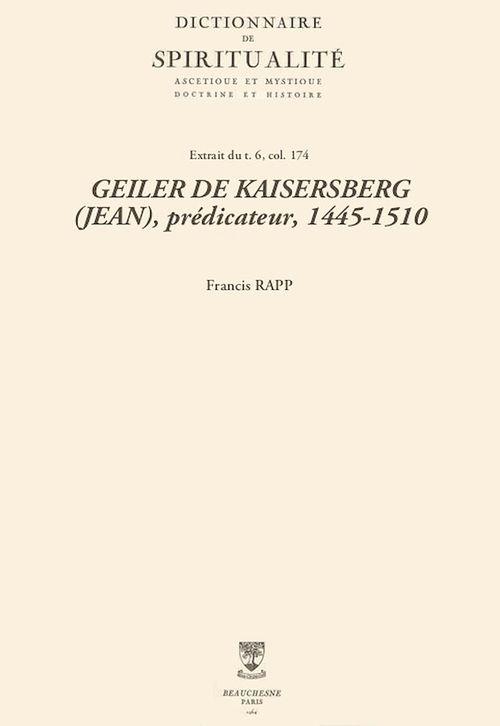 GEILER DE KAISERSBERG (JEAN), prédicateur, 1445-1510