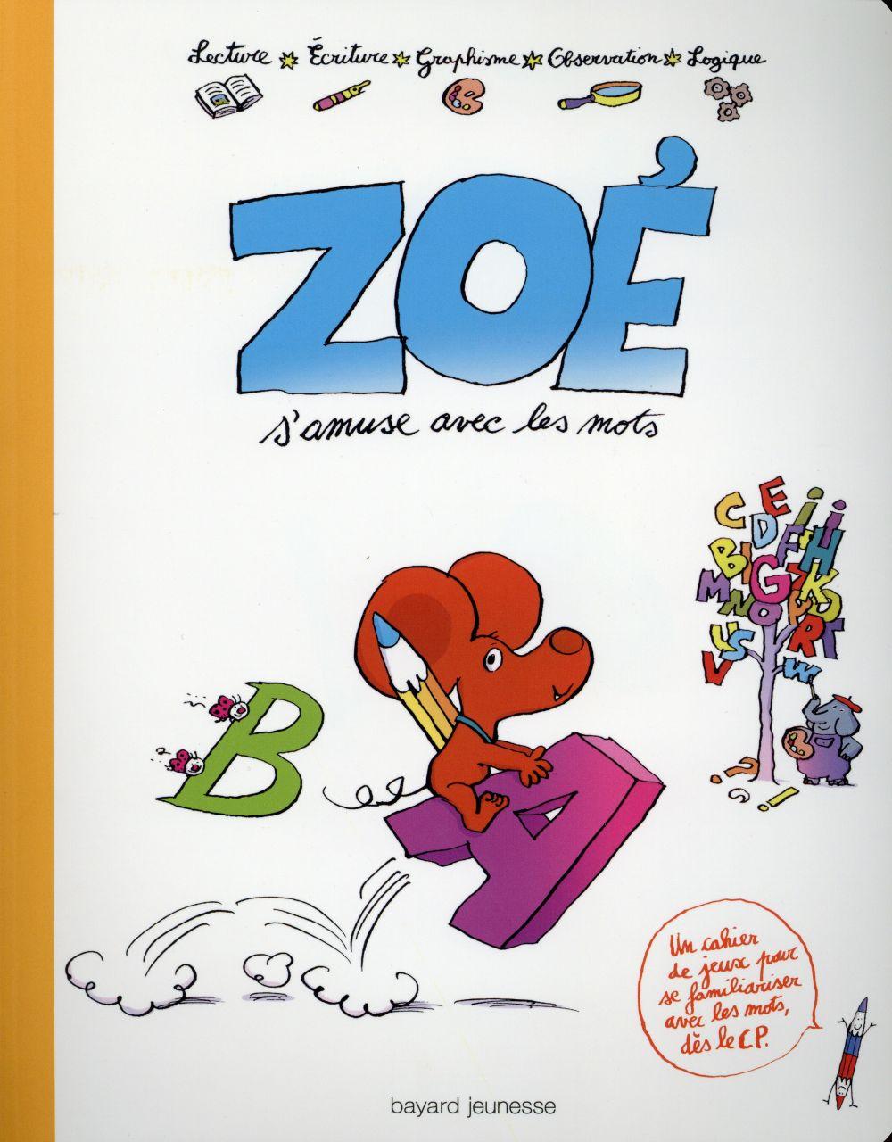 Zoé joue avec les mots