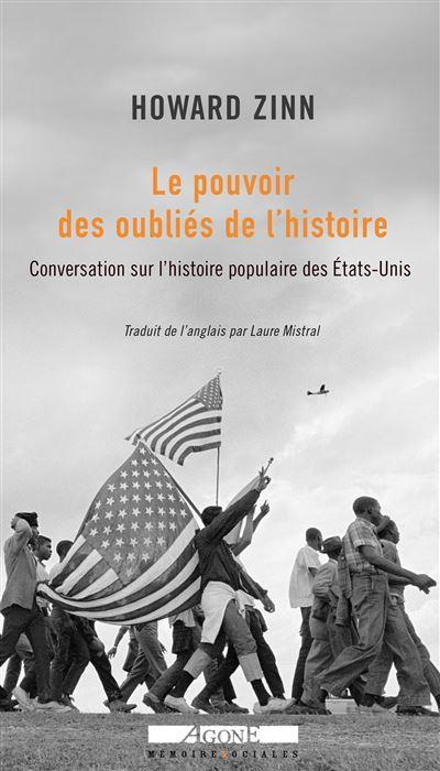 Conversation sur une histoire populaire des Etats-Unis ; entretiens
