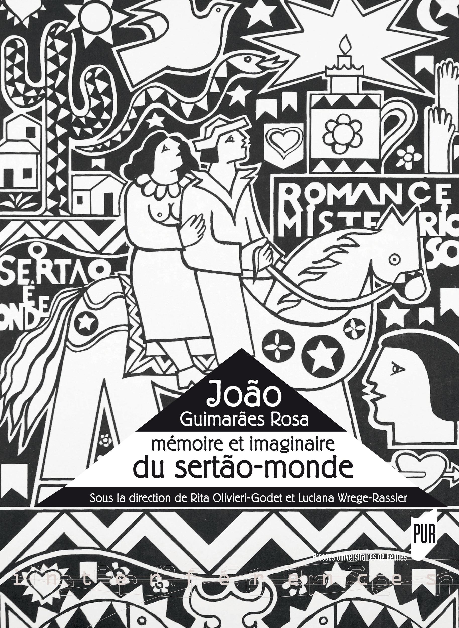 João Guimarães Rosa  - Luciana Wrege-Rassier  - Rita Olivieri-Godet