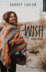 Vente EBooks : Wish - tome 1 épisode 1  - Audrey Carlan