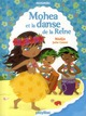 FICTION MINIMIKI - MINIMIKI - MOHEA ET LA DANSE DE LA REINE - TOME 2