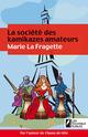 La société des kamikazes amateurs  - Marie La fragette