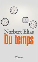 Du temps  - Norbert Elias