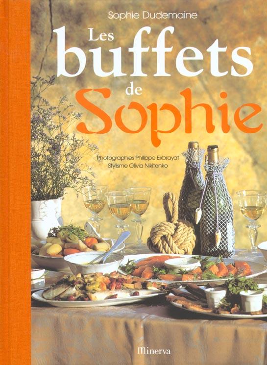 Buffets de sophie (les)