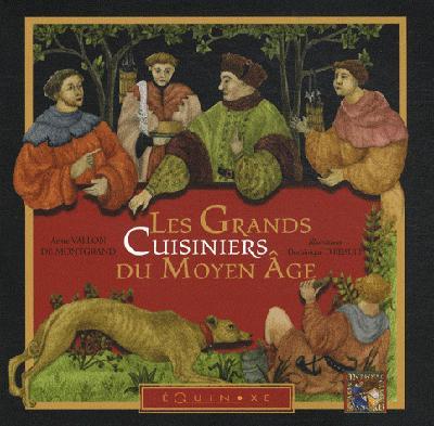 Les grands cuisiniers du Moyen Âge