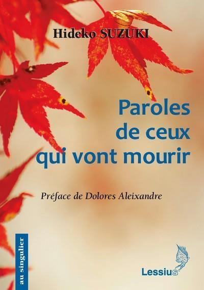 PAROLES DE CEUX QUI VONT MOURIR