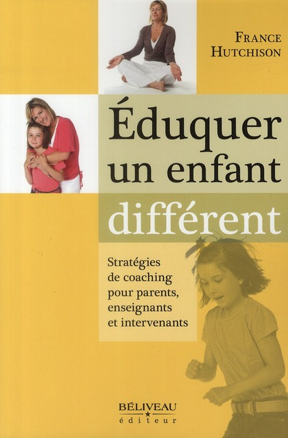 Eduquer Un Enfant Different