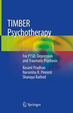 TIMBER Psychotherapy  - Narsimha R. Pinninti - Basant Pradhan - Shanaya Rathod