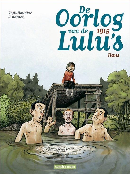 De oorlog van de Lulu's T.2 ; 1915, Hans