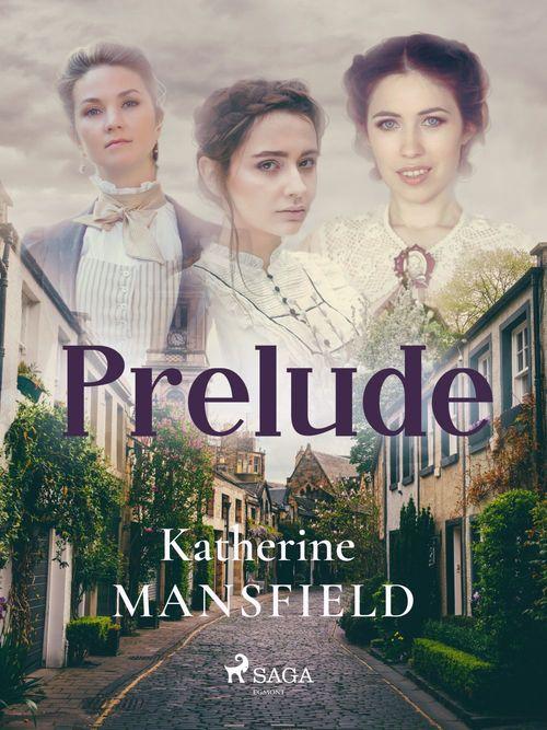 Prelude  - Katherine Mansfield