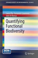 Quantifying Functional Biodiversity  - Laura Pla - Fernando Casanoves - Julio Di Rienzo