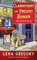 Clairvoyant and Present Danger  - Lena Gregory