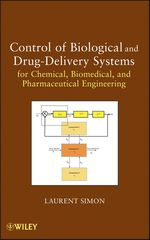 Vente Livre Numérique : Control of Biological and Drug-Delivery Systems for Chemical, Biomedical, and Pharmaceutical Engineering  - Laurent Simon