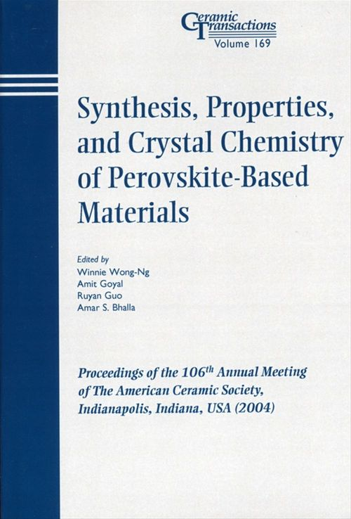 Synthesis, Properties, and Crystal Chemistry of Perovskite-Based Materials